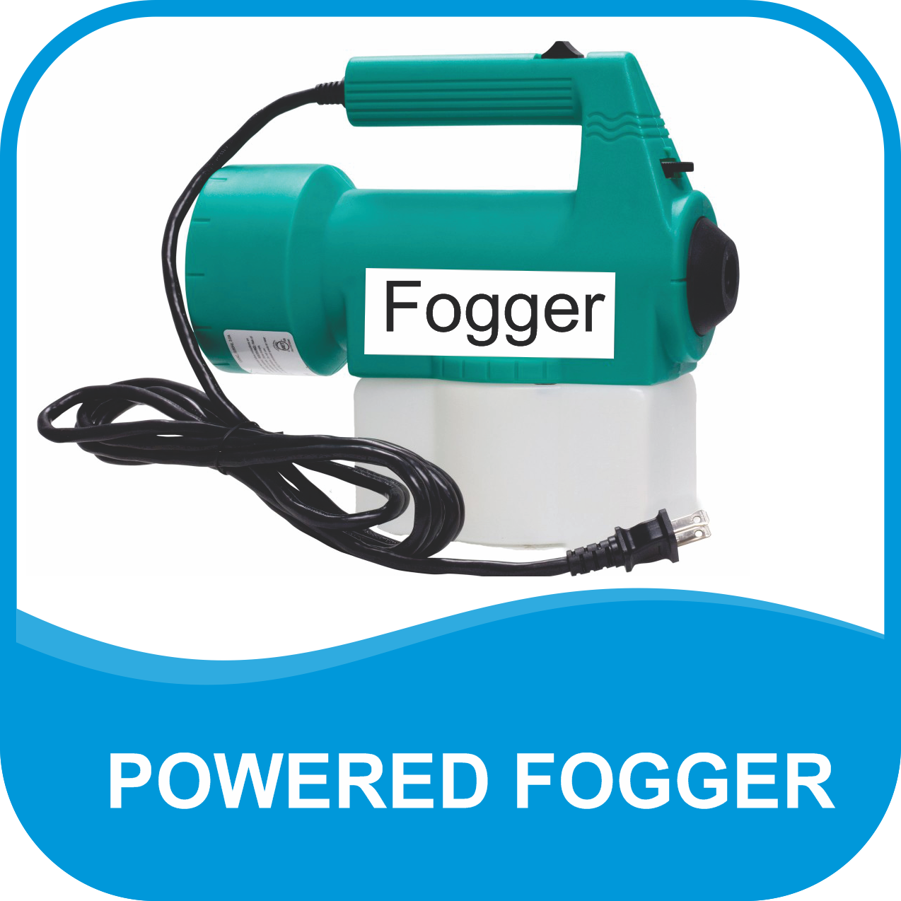 Powered Fogger